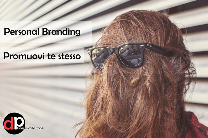 Personal Branding, fai di te stesso un brand!