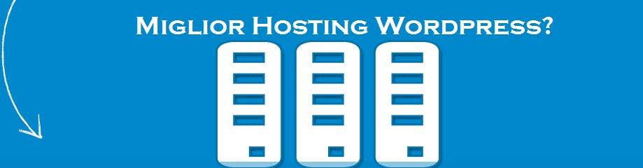 Miglior hosting wordpress consigli